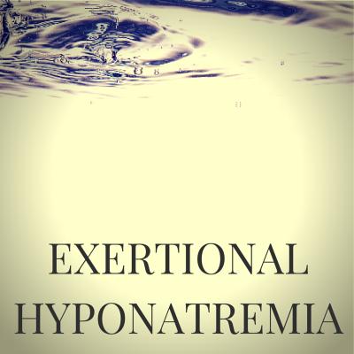 Exertional Hyponatremia